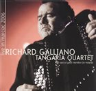 RICHARD GALLIANO Tangaria Quartet - Live In Marciac album cover