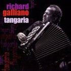 RICHARD GALLIANO Tangaria album cover