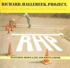 RICHARD HALLEBEEK Richard Hallebeek Project : RHP album cover