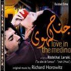 RICHARD HOROWITZ O.S.T. Love in the Medina album cover