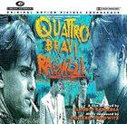 RICHARD HOROWITZ Quattro Bravi Ragazzi (Original Motion Picture Soundtrack) album cover