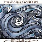 RICHARD OSBORN Endless album cover