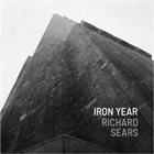 RICHARD SEARS Iron Year album cover