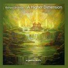 RICHARD SHULMAN A Higher Dimension album cover