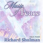 RICHARD SHULMAN Music of Peace album cover