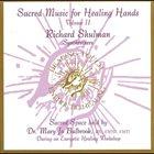 RICHARD SHULMAN Sacred Music for Healing Hands, Vol. 2 album cover
