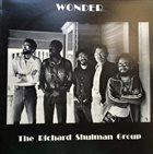 RICHARD SHULMAN The Richard Shulman Group : Wonder album cover