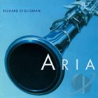 RICHARD STOLTZMAN Aria album cover