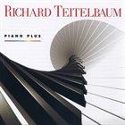 RICHARD TEITELBAUM Piano Plus - Piano Music 1963-1998 album cover