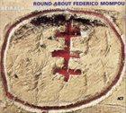 RICHIE BEIRACH Beirach / Hübner / Mraz : Round About Federich Mompou album cover