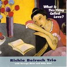 RICHIE BEIRACH What Is This Thing Called Love album cover