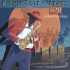 RICHIE COLE Kush: Music of Dizzy Gillespie album cover