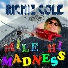 RICHIE COLE Mile Hi Madness album cover