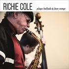 RICHIE COLE Plays Ballads & Love Songs album cover