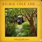 RICHIE COLE Return to Alto Acres (aka Piece of Jazz History) album cover