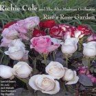 RICHIE COLE Rises's Rose Garden album cover