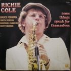 RICHIE COLE Some Things Speak For Themselves album cover