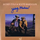 RICHIE COLE Richie Cole & Boots Randolph ‎: Yakety-Madness! album cover