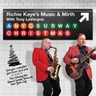 RICHIE KAYE A New York City Subway Christmas album cover