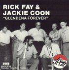 RICK FAY Rick Fay, Jackie Coon : Glendena Forever album cover
