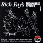 RICK FAY Rick Fay's Endangered Species album cover