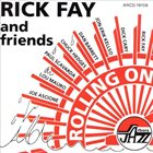 RICK FAY Rolling On album cover