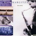 RICK MARGITZA Hope album cover
