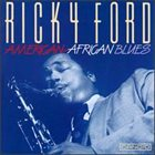 RICKY FORD American-African Blues album cover