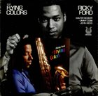 RICKY FORD Flying Colors album cover