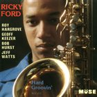 RICKY FORD Hard Groovin' album cover