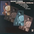 RICKY FORD Looking Ahead album cover