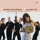 RIGMOR GUSTAFSSON Calling You album cover