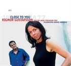 RIGMOR GUSTAFSSON Rigmor Gustafsson And The Jacky Terrasson Trio ‎: Close To You album cover