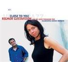 RIGMOR GUSTAFSSON Rigmor Gustafsson And The Jacky Terrasson Trio : Close To You album cover
