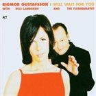 RIGMOR GUSTAFSSON I Will Wait for You album cover