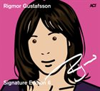 RIGMOR GUSTAFSSON The Signature Edition 6 album cover