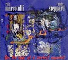 RITA MARCOTULLI Rita Marcotulli, Andy Sheppard : On The Edge Of A Perfect Moment album cover
