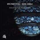 RITA MARCOTULLI Rita Marcotulli, Israel Varela : Ying And Yang : Live At Venica & Venica Winery album cover