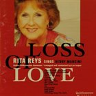 RITA REYS Loss Of Love - Rita Reys Sings Henry Mancini album cover