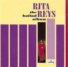 RITA REYS The Ballad Album album cover