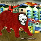 ROB MAZUREK Skull Sessions album cover