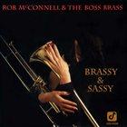 ROB MCCONNELL Brassy & Sassy album cover