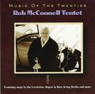 ROB MCCONNELL Music of the Twenties album cover