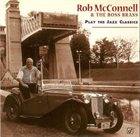 ROB MCCONNELL Play The Jazz Classics album cover