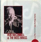 ROB MCCONNELL Rob McConnell and the Boss Brass - The Concord Jazz Heritage Series album cover