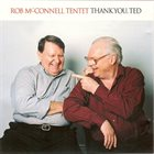 ROB MCCONNELL Thank You Ted album cover