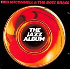 ROB MCCONNELL The Jazz Album album cover