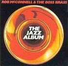 ROB MCCONNELL The Jazz Album album cover