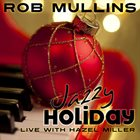 ROB MULLINS Jazzy Holiday album cover