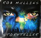 ROB MULLINS Storyteller album cover